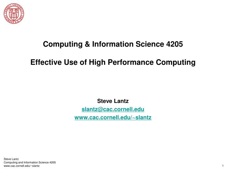 computing information science 4205 effective use of high performance computing n.