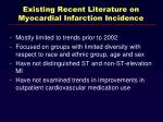 existing recent literature on myocardial infarction incidence