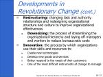 developments in revolutionary change cont