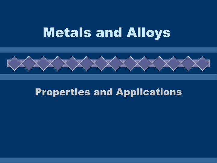 metals and alloys n.