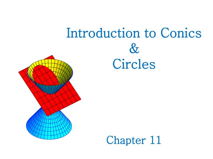 introduction to conics circles chapter 11 n.