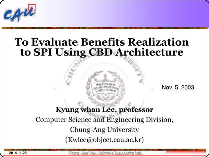 to evaluate benefits realization to spi using cbd architecture n.