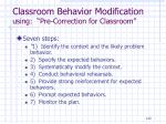 classroom behavior modification using pre correction for classroom