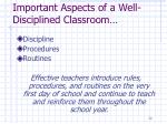 important aspects of a well disciplined classroom