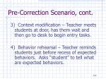 pre correction scenario cont