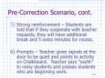pre correction scenario cont1