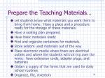 prepare the teaching materials