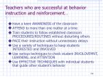 teachers who are successful at behavior instruction and reinforcement