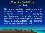 constituci n pol tica de 1946