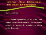 diretrizes ticas internacionais para estudos epidemiol gicos