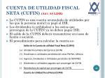 cuenta de utilidad fiscal neta cufin art 88 lisr