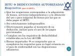 ietu deducciones autorizadas requisitos art 6 lietu