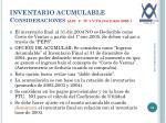 inventario acumulable consideraciones art 3 iv y v transitorio 2005
