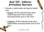 goal iii address attitudinal barriers