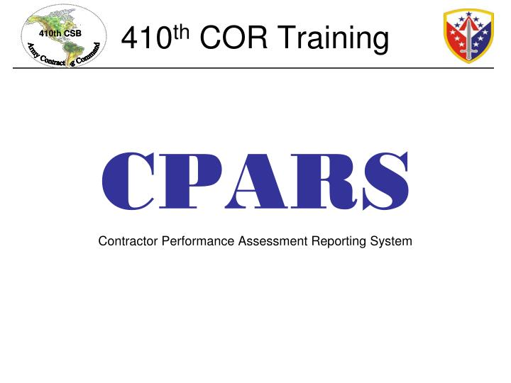410 th cor training n.
