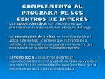 complemento al programa de los centros de inter s