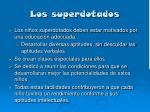 los superdotados