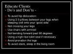 educate clients do s and don ts