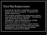total hip replacement1