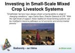 investing in small scale mixed crop livestock systems