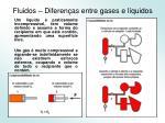 fluidos diferen as entre gases e l quidos