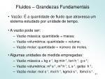 fluidos grandezas fundamentais