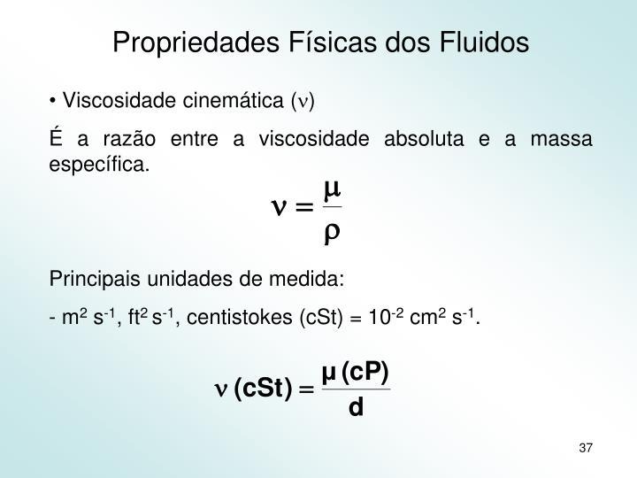 Propriedades Físicas dos Fluidos