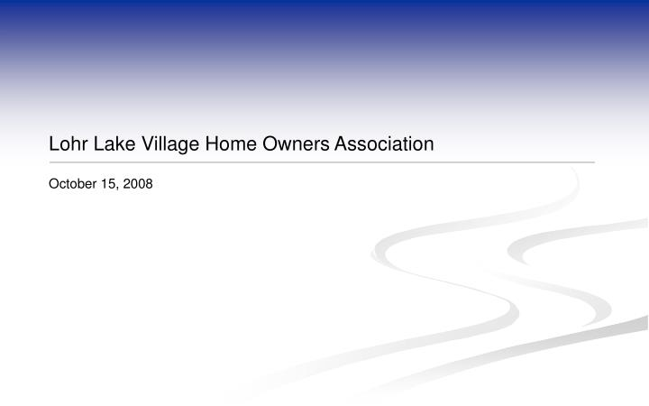 lohr lake village home owners association n.