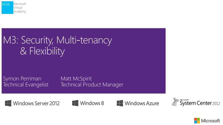 PPT - M3: Security, Multi-tenancy & Flexibility PowerPoint