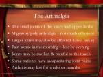 the arthralgia