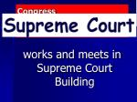 congress president supreme court