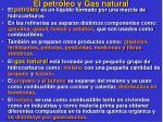 el petr leo y gas natural