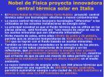 nobel de f sica proyecta innovadora central t rmica solar en italia