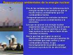 repercusiones ambientales de la energ a nuclear