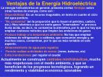 ventajas de la energ a hidroel ctrica