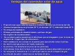ventajas del calentador solar de agua