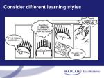 consider different learning styles