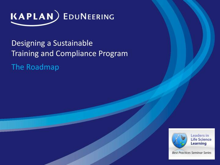 designing a sustainable training and compliance program n.