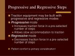 progressive and regressive steps