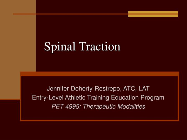 spinal traction n.