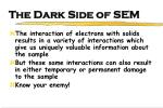 the dark side of sem