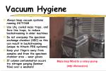 vacuum hygiene