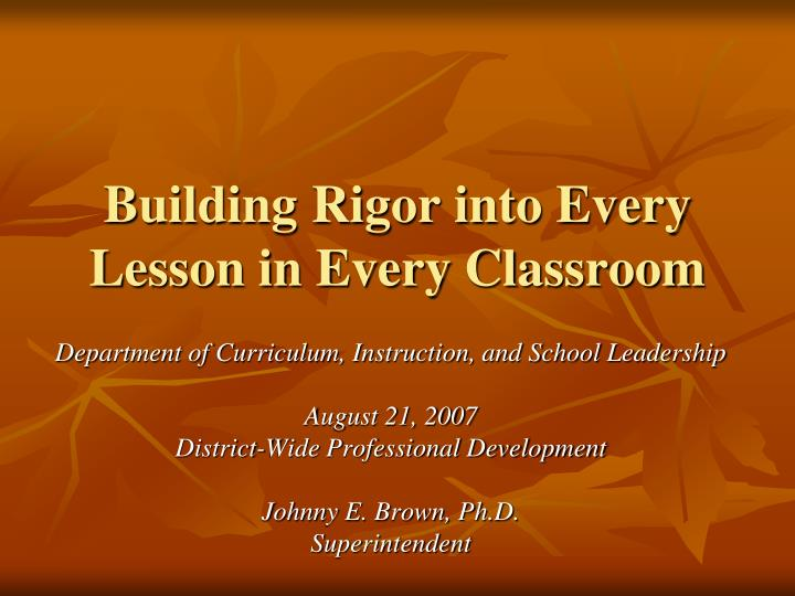 building rigor into every lesson in every classroom n.