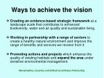 ways to achieve the vision