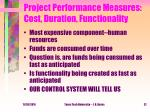 project performance measures cost duration functionality
