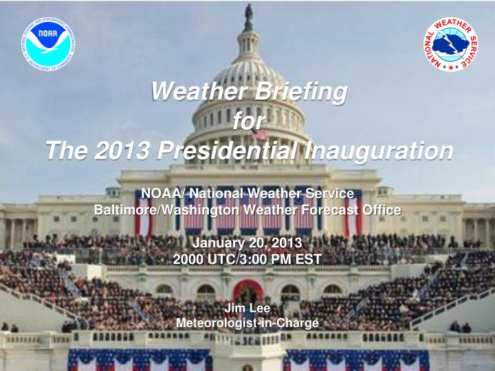 weather briefing for the 2013 presidential inauguration n.