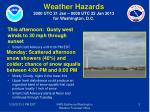 weather hazards 2000 utc 21 jan 0000 utc 22 jan 2013 for washington d c