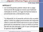 decreto influenza pagos provisionales