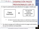 disminuci n pagos provisionales lisr 151
