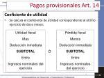 pagos provisionales art 14